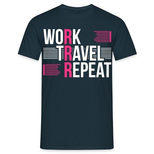 Work Travel Repeat Custom Designed Fashion Men T-shirt 100% Cotton - Men's T-Shirt