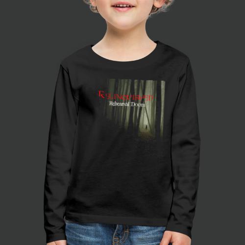 Relinquished - Rehearshal Doom - Kinder Premium Langarmshirt
