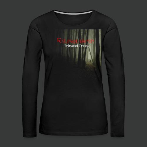 Relinquished - Rehearshal Doom - Frauen Premium Langarmshirt