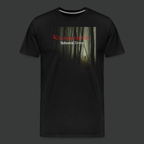Relinquished - Rehearshal Doom - Männer Premium T-Shirt