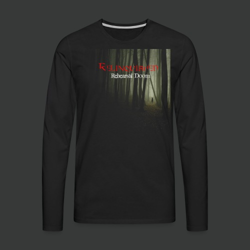 Relinquished - Rehearshal Doom - Männer Premium Langarmshirt