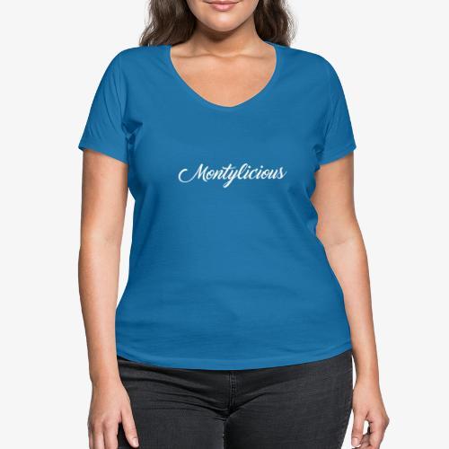 T-Shirt Damen MONTYLICIOUS (Weiße Schrift) - Frauen Bio-T-Shirt mit V-Ausschnitt von Stanley & Stella
