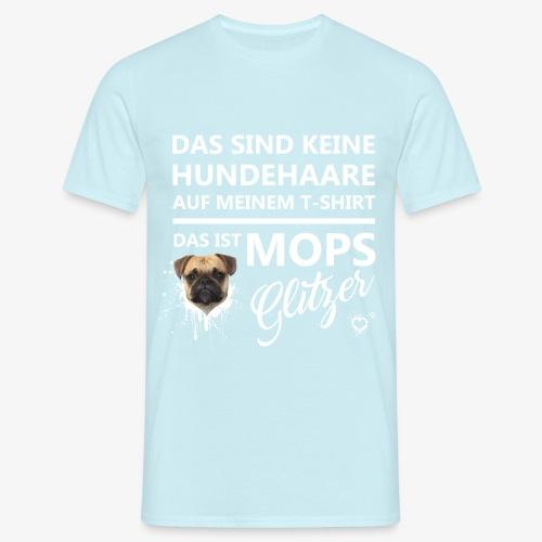 T-Shirt Herren MOPSGLITZER (Weiße Schrift) - Männer T-Shirt