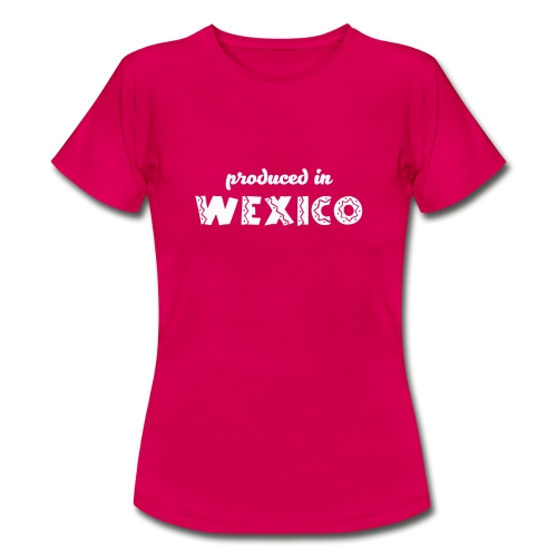 Produced in Wexico - Womens T-Shirt - Red - Women's T-Shirt