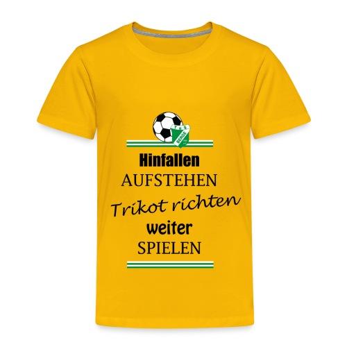 Kindershirt Hinfallen, Aufstehen - Kinder Premium T-Shirt