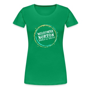 Midsomer Norton Born & Bred - Women's Premium T-Shirt