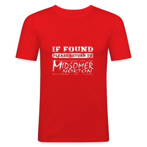 If Found Please Return to Midsomer Norton - Men's Slim Fit T-Shirt