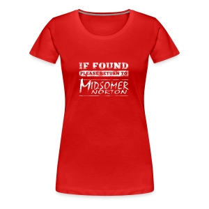 If Found Please Return to Midsomer Norton - Women's Premium T-Shirt
