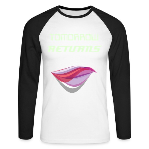 Tomorrow Returns - Male Baseball-shirt - Men's Long Sleeve Baseball T-Shirt
