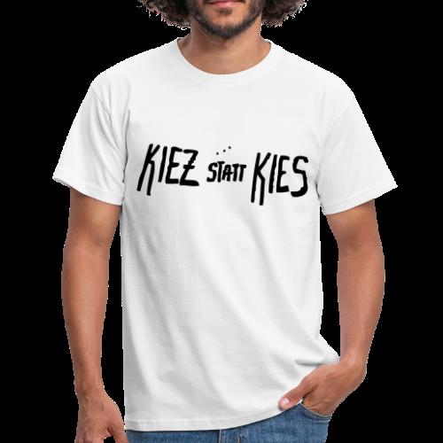 Berlin Graffiti: KIEZ STATT KIES - Männer T-Shirt