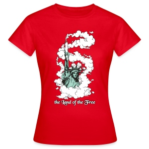 the Land of the Free ... Cannabis - female - Women's T-Shirt