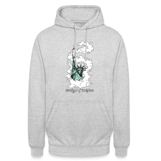 the Land of the Free ... Cannabis - unisex Hoodie