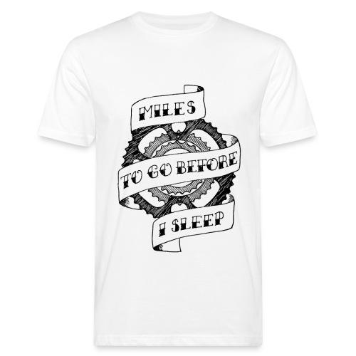Miles to go - Men's Organic T-shirt
