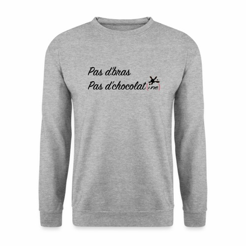 Pas d'bras pas d'chocolatine - Sweat-shirt Homme