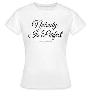 Tee-shirt NO BODY IS PERFECT HIT THE CLOTHES PARIS - T-shirt Femme