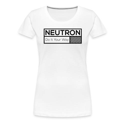 Neutron Label Girlie - Frauen Premium T-Shirt