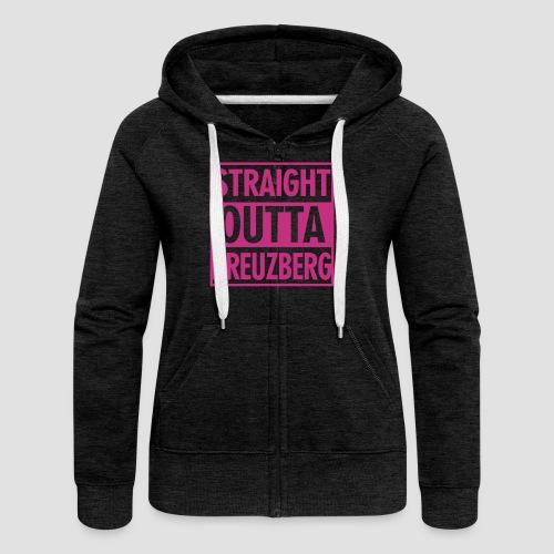 Straight OUTTA Kreuzberg - Frauen Premium Kapuzenjacke