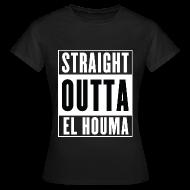 Tee shirts ~ Tee shirt Femme ~ Straight Outta El Houma