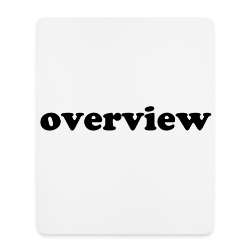 overview mouse mat - Mouse Pad (vertical)
