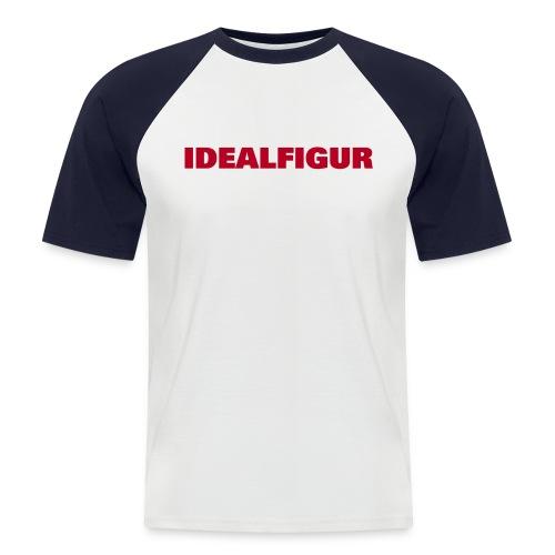 Idealfigur - Männer Baseball-T-Shirt