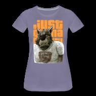 T-Shirts ~ Frauen Premium T-Shirt ~ just gonna get it!