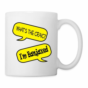 Whats the Craic, Im Banjaxed - Mug
