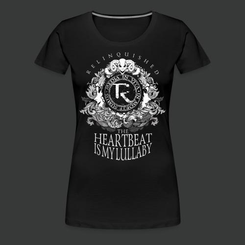 Relinquished - Lullaby - Frauen Premium T-Shirt
