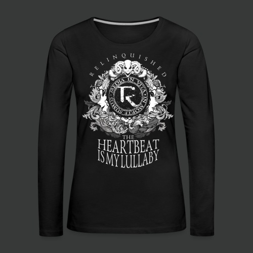 Relinquished - Lullaby - Frauen Premium Langarmshirt