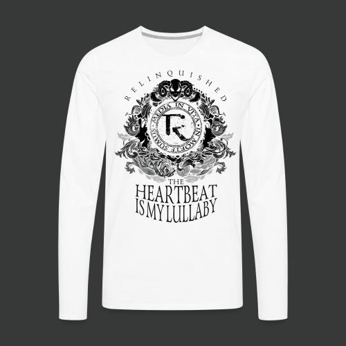 Relinquished - Heartbeat Lullaby (versch. Shirtfarben) - Männer Premium Langarmshirt