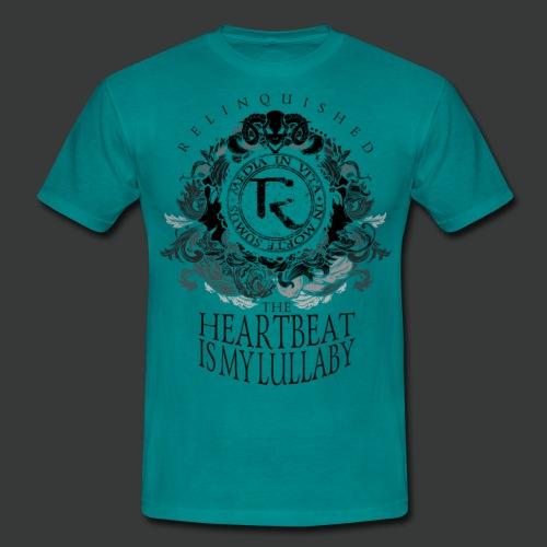 Relinquished - Heartbeat Lullaby (versch. Shirtfarben) - Männer T-Shirt