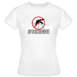#FUCKDENGUE t-shirt dam - T-shirt dam