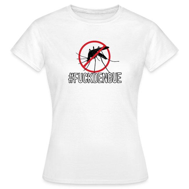 #FUCKDENGUE t-shirt dam