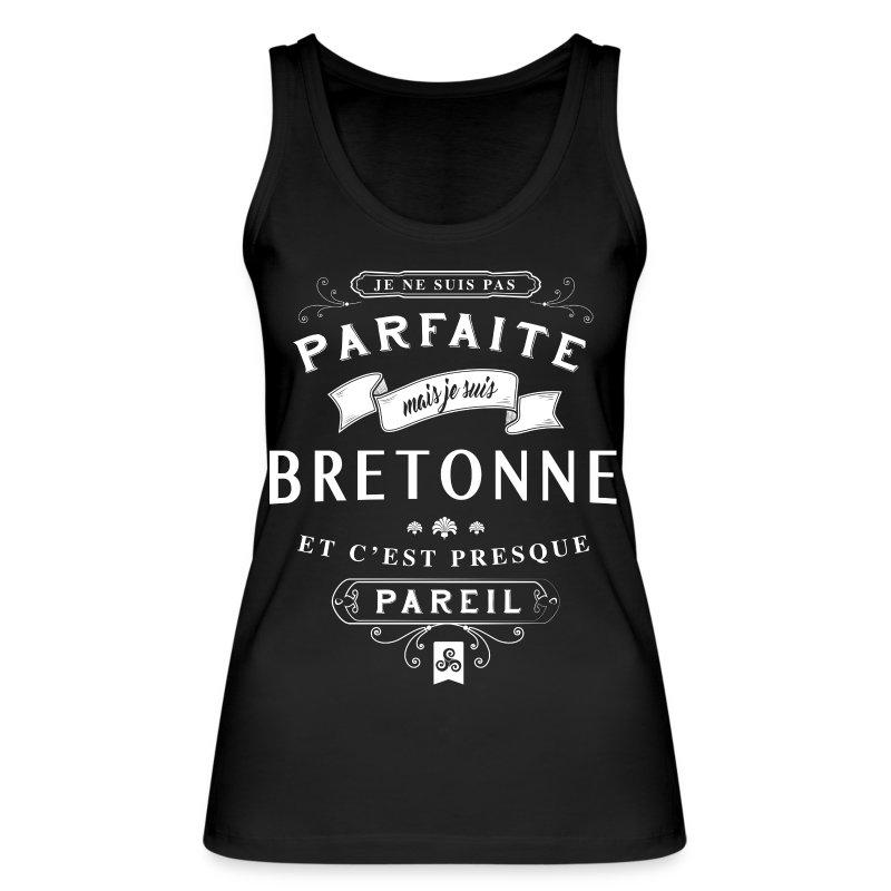 Tous les humours  T-shirt-humour-bretonne-et-presque-parfaite-debardeur-bio-pour-femmes