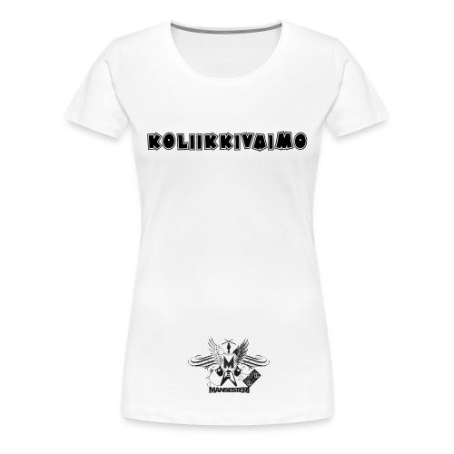 Koliikkivaimopaita Valkoinen - Naisten premium t-paita