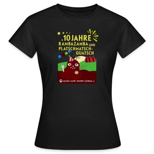 Shirt 10 Jahre mzss - Frauen T-Shirt