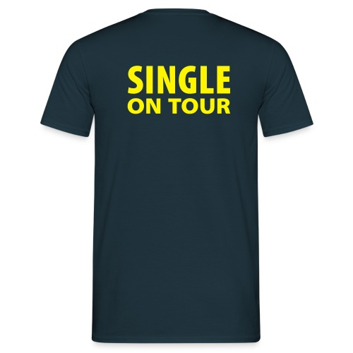 Single on tour - Männer T-Shirt