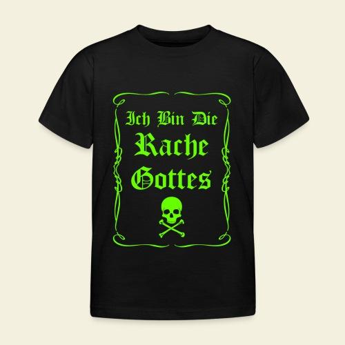 Die Rache Gottes - Kids - Kinder T-Shirt