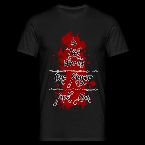 WK Antisocial Männer T-Shirt Fuck You  - Männer T-Shirt