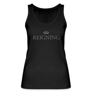 Reigning Graphic Ladies Organic Top - Women's Organic Tank Top by Stanley & Stella
