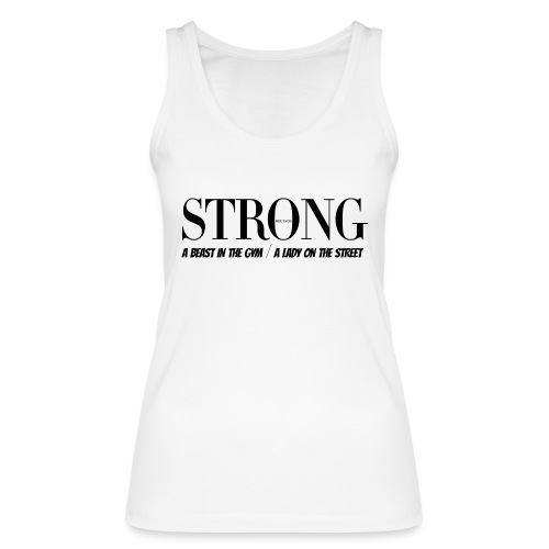 STRONG Lady Tank Top Weiß - Frauen Bio Tank Top von Stanley & Stella