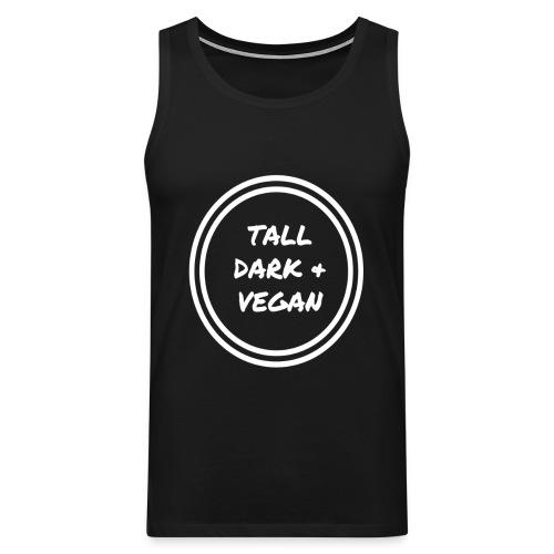 Tall Dark & Vegan Tank Top - Men's Premium Tank Top
