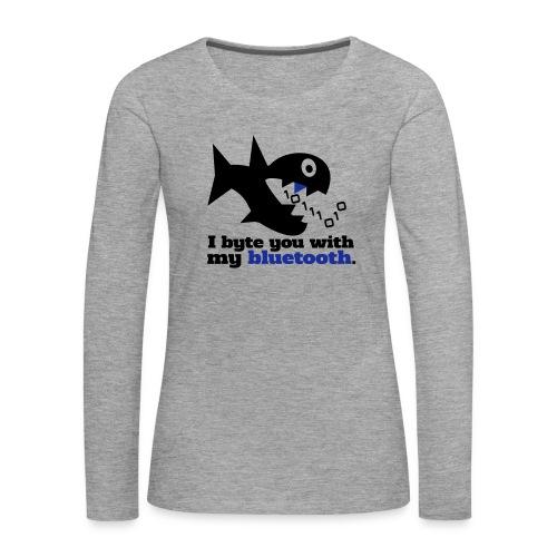 Byte you Langarm Shirt - Frauen Premium Langarmshirt