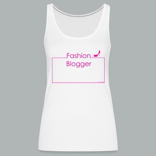Tank Top Fashion Blogger I Frameshirts - Frauen Premium Tank Top