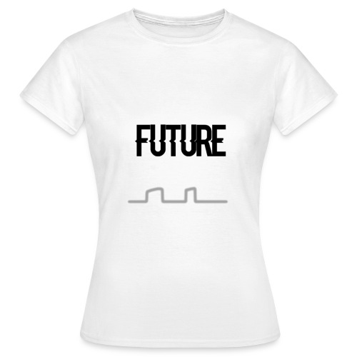 FUTURE Women's T- Shirt - Vrouwen T-shirt