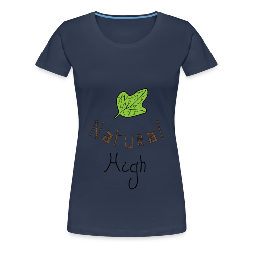 Natural High - T-shirt Premium Femme