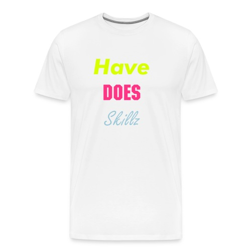 HaveDoesSkillz - Men's Premium T-Shirt