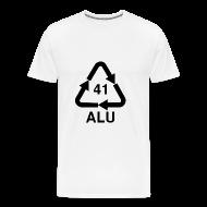 T-Shirts ~ Männer Premium T-Shirt ~ Immer wieder Alu