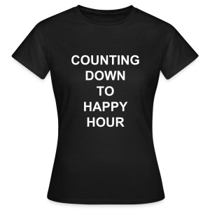 Counting Down To Happy Hour Graphic Ladies T-shirt - Women's T-Shirt