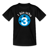 T-Shirts ~ Kinder T-Shirt ~ I bin scho 3