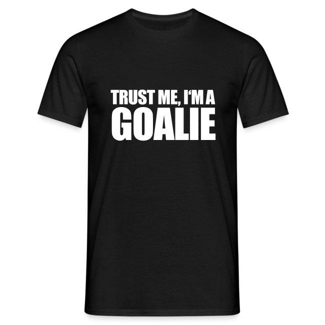 Trust Me, I'm A Goalie